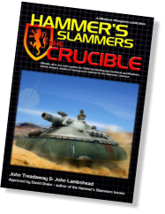 Hammer's Slammers The Crucible front cover showing 28mm scale Blower